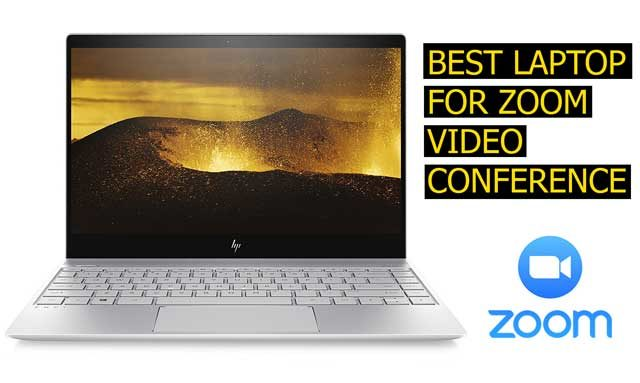 Best Laptops for Zoom Video Conference (2019) | Buying Guide