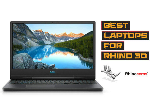 Best laptops to buy for Rhino animation and modelling software