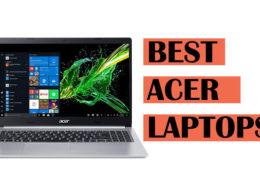 Top Best Acer Laptop Recommendations