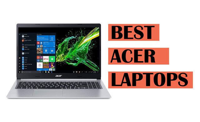 Top Best Acer Laptop Recommendations