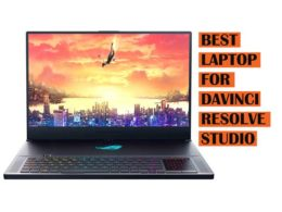 Top Best DaVinci Resolve Laptops recommendations to Buy