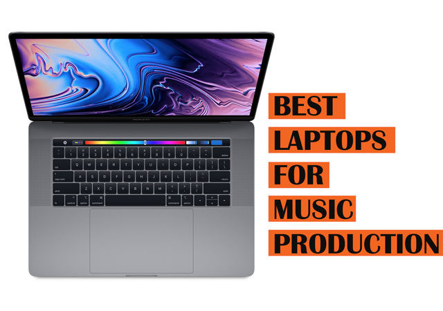 Best Music Production Laptops to Buy