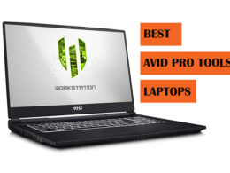Top Best Pro Tools Laptops to Buy
