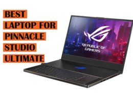 Top Best Laptops to buy for Pinnacle Studio Ultimate