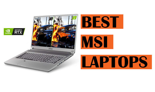 Best Latest MSI Laptop recommendations