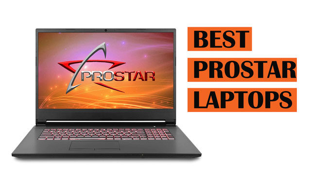 Top Latest Prostar Laptops you should Buy