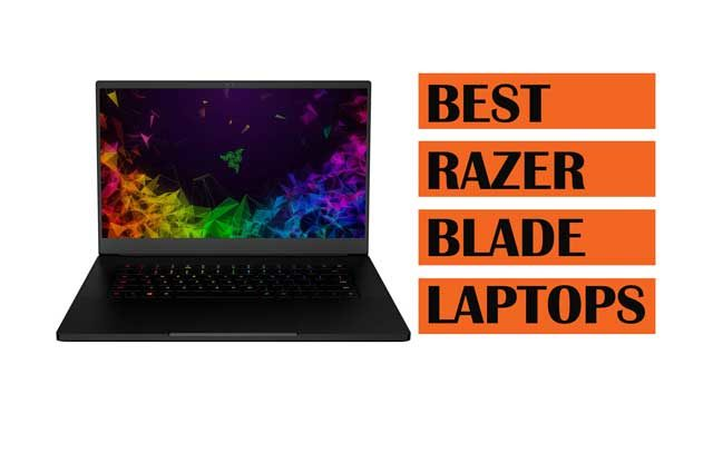 Top Best Razer Blade Laptops to Buy