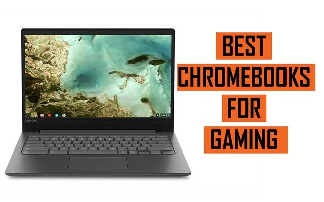 Top Latest Best Chromebooks for Gaming recommendations