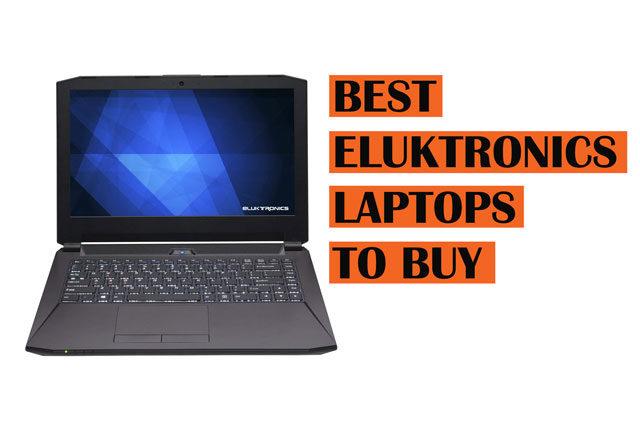Recommended Best-Eluktronics-Laptops-to-Buy