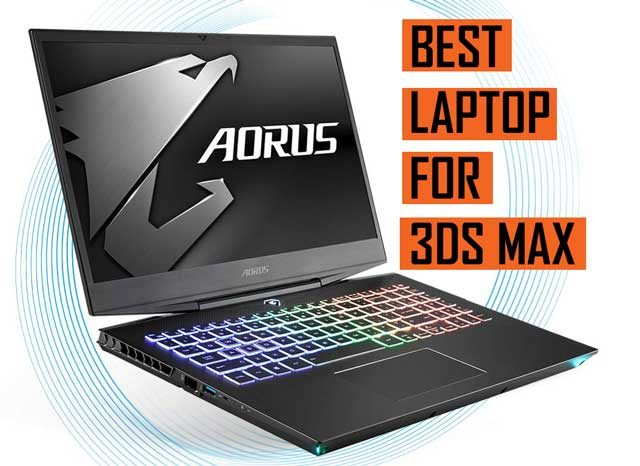Top Best 3DS Max Laptop Recommendations