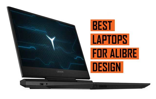 Latest Top Best Alibre Design Laptop Recommendations