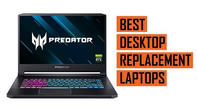 Top Best Laptop Recommendations for Replacing Desktop Computers