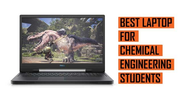 Top Best Laptop recommendation for Chemical Engineering Students
