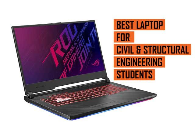 Top Best Laptop recommendations for Civil and Structural Engineering Students