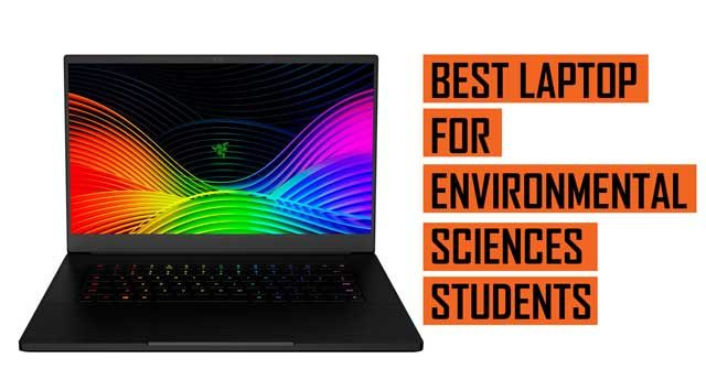 Top Best Laptop recommendation for Environmental Science Students