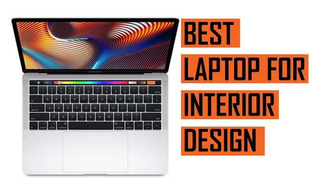 Best Laptops For Interior Designers 2020 Buying Guide Laptops Tablets Mobile Phones Pcs Specs Reviews Prices Of Electronic