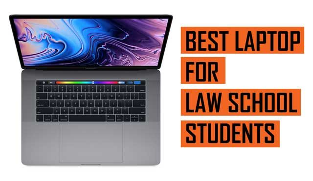 Top Best Laptop recommendation for Law School