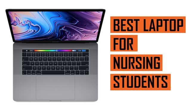 Top Best Laptop recommendations for Nursing School Students