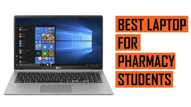 Top Best Laptop recommendations for Pharmacy Students