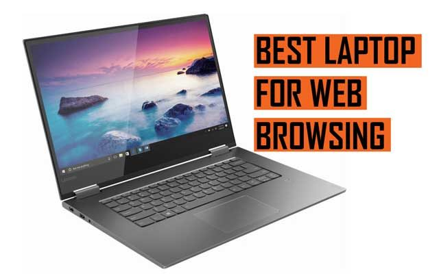 Latest Best Laptop for Web Browsing