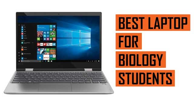 Top Best Laptop recommendation for Biology Students