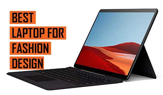 Latest Best Laptop recommendation for Fashion Designers