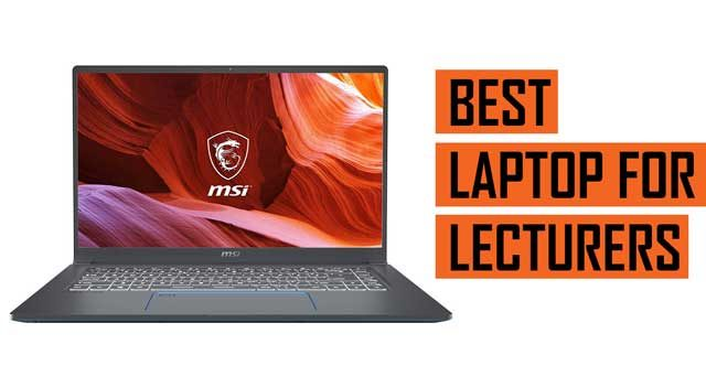 Top Latest Laptop recommendation for Lecturers and Academics