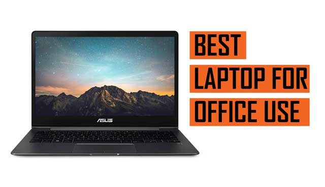 Top Best Laptop Recommendation for Office Work