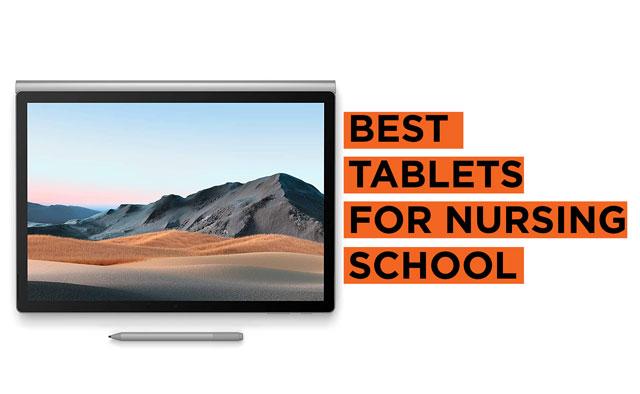 Top Tablet Recommendations for Nursing School