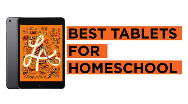 Latest Top Tablets for Homeschool