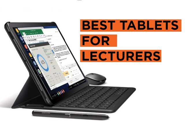 Best Tablet Recommendations for Lecturers