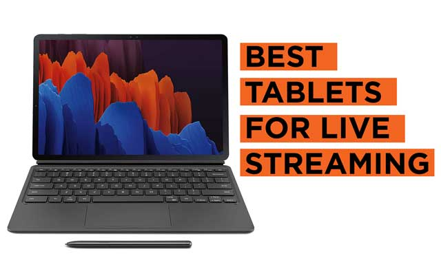 Best-Tablets-for-Live-Streaming-Videos