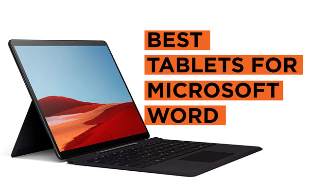 Best Tablet Recommendation for Microsoft Word
