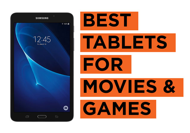 Latest Best Tablet Recommendations for Movies and Games