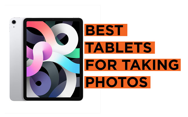 Best-Tablets-for-Taking-Photos