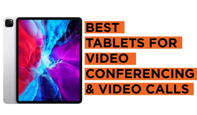 Best-Tablets-for-Video-Conferencing-and-Video-Calls