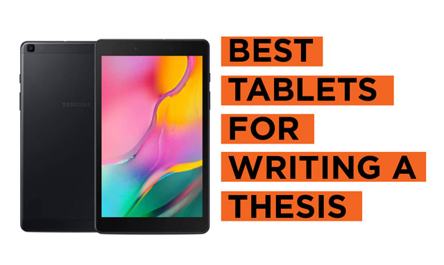 Best-Tablets-for-Writing-a-Thesis