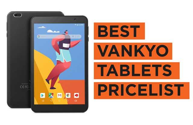 Latest Top Vankyo Tablets Price List