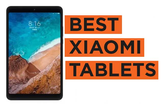 Latest Top Xiaomi Tablets