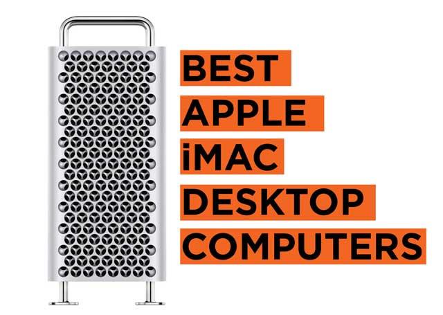 Best Apple iMac Desktop PCs