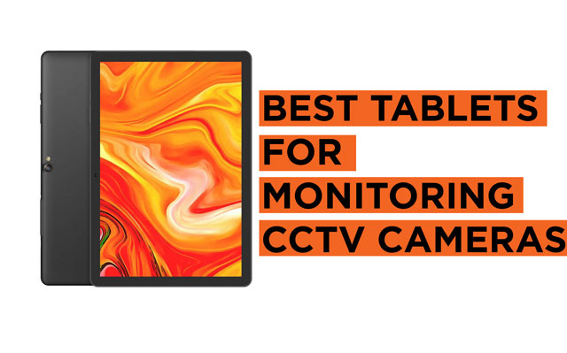 Recommended Best-CCTV-Monitoring-Tablets