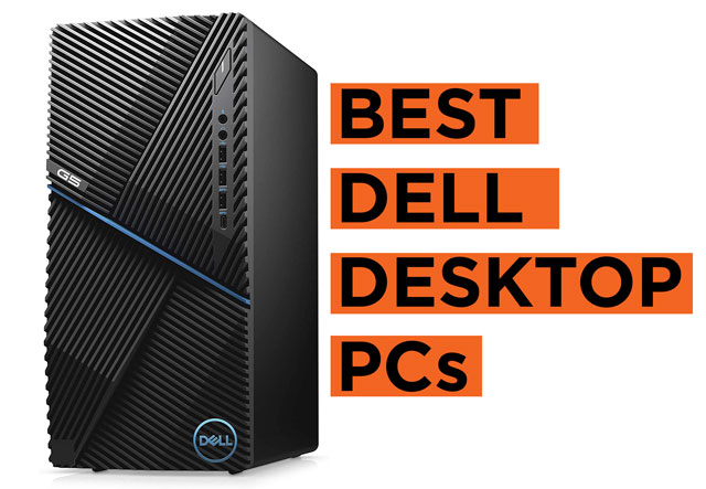 Latest Top Dell Desktop PCs to Buy