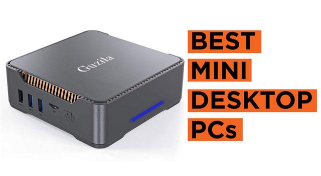 Latest Top Mini Desktop PCs to Buy