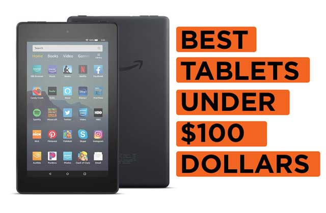 Best-Tablets-Under-$100-Dollars Recommendations