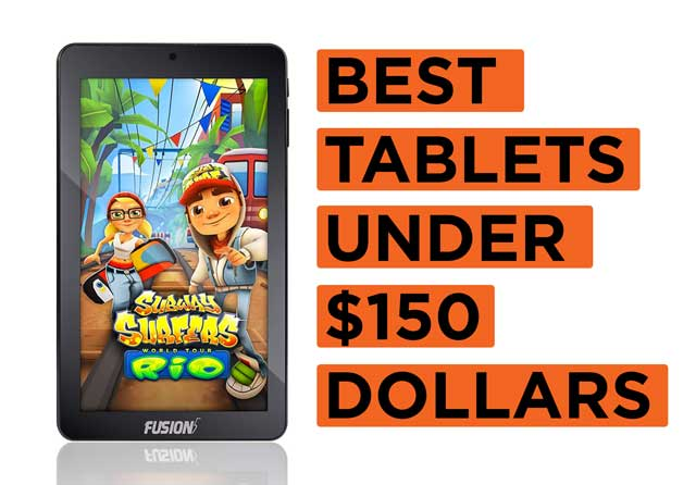 Best-Tablets-Under-$150-Dollars Recommendations