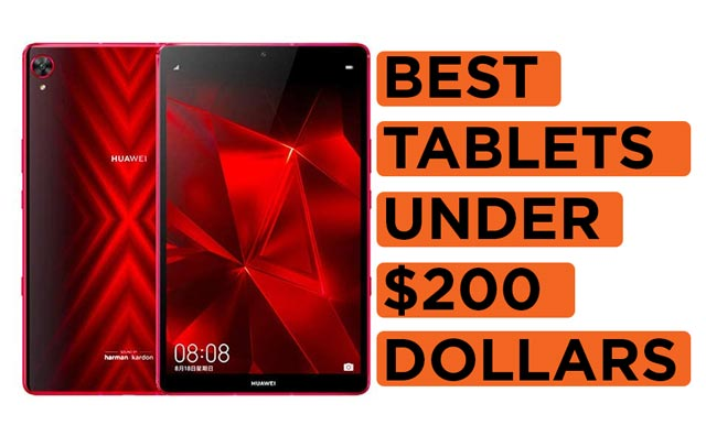 Latest Top Recommended Best-Tablets-Under-$200-Dollars