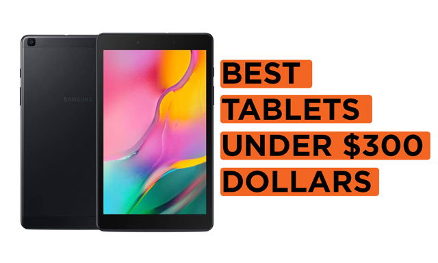 Best-Tablets-Under-$300-Dollars Recommendations