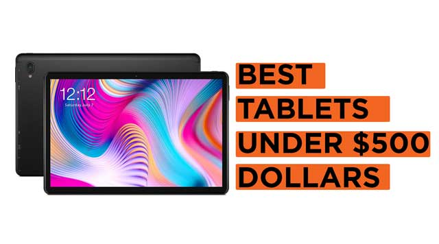 Best-Tablets-Under-$500-Dollars Recommendations