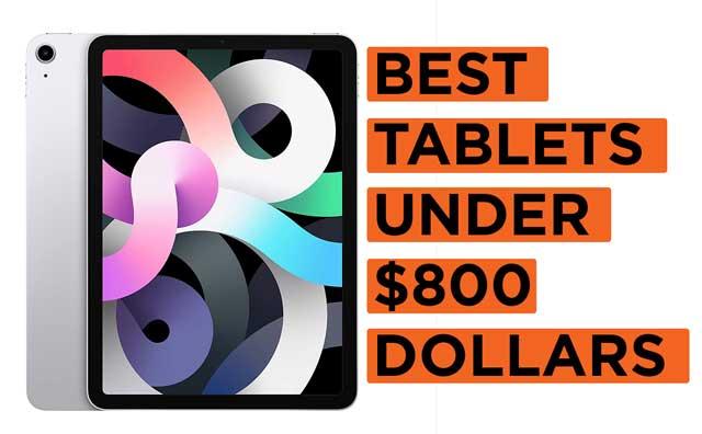 Best-Tablets-Under-$800-Dollars