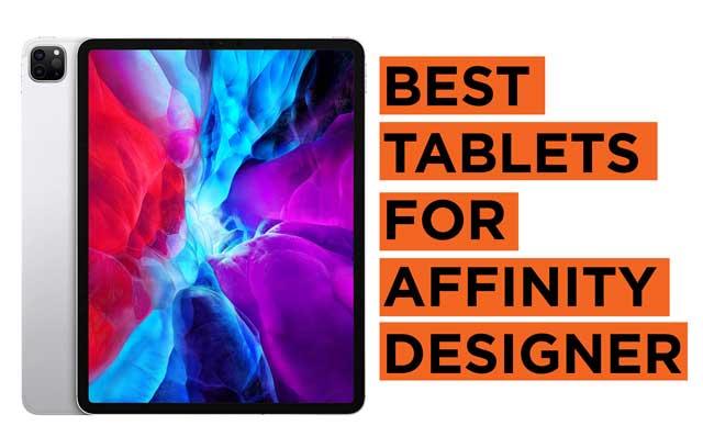 Best-Tablets-for-Affinity-Designer Recommendations
